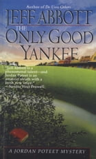 Only Good Yankee by Jeff Abbott