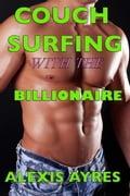 Couch Surfing with the Billionaire 43a02f0e-0e04-41b4-baa8-63f9786571e3