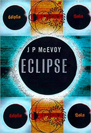 Eclipse: The science and history of nature's most spectacular phenomenon de J. P. McEvoy