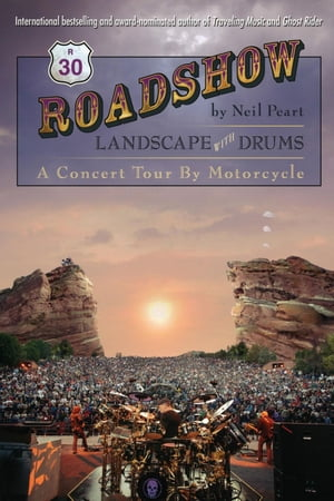 Roadshow Landscape with Drums: A Concert Tour by Motorcycle