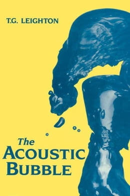 Book The Acoustic Bubble by Leighton, T
