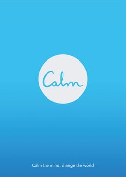 Book Calm: Calm the mind. Change the world by Michael Acton Smith