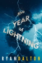 Year of Lightning by Ryan Dalton