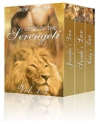 Lion of the Serengeti Vol 1-3 Bundle by Lizzie Lynn Lee