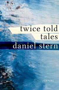 Twice Told Tales: Stories