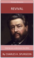 Revival: A Trusted Commentary by Charles H. Spurgeon