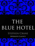 The Blue Hotel by Stephen Crane