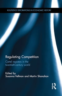 Regulating Competition: Cartel registers in the twentieth-century world