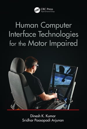 Human?Computer Interface Technologies for the Motor Impaired