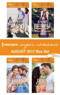 Harlequin Superromance August 2017 Box Set: For Joy's Sake\About That Kiss\Ethan's Daughter…