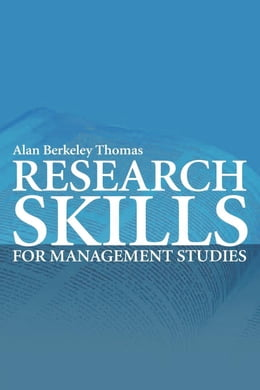 Book Research Skills for Management Studies by Thomas, Alan Berkeley