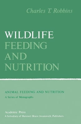 Book Wildlife Feeding and Nutrition by Robbins, Charles