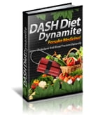 Dash Diet Dynamite by Anonymous