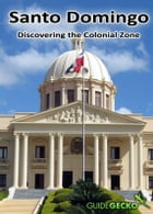 Santo Domingo: Discovering the Colonial Zone and Beyond by Mazel Pernell