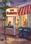 The Bakery 9762e9f8-9646-4ee7-9375-34401b334ff4