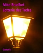 Lotterie des Todes by Mike Bradfort