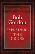 Explaining The Cross 4653f8b4-4ce4-4089-868e-dff6f5cb7ec7
