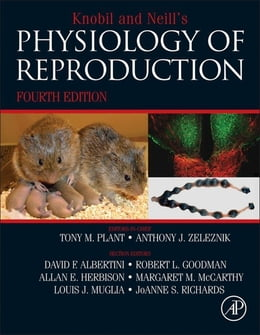 Book Knobil and Neill's Physiology of Reproduction: Two-Volume Set by Tony M. Plant