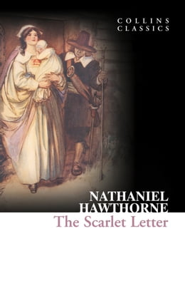 Book The Scarlet Letter (Collins Classics) by Nathaniel Hawthorne