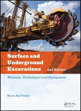 Book Surface and Underground Excavations, 2nd Edition: Methods, Techniques and Equipment by Tatiya, Ratan Raj