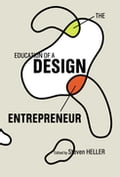The Education of a Design Entrepreneur 2f6f90e5-0968-431a-9545-487eefec6dc8
