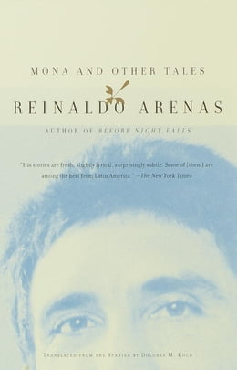 Book Mona and Other Tales by Reinaldo Arenas