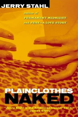 Book Plainclothes Naked by Jerry Stahl