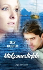 Midzomerliefde by Elly Koster