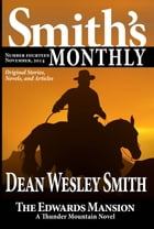 Smith's Monthly #14 by Dean Wesley Smith