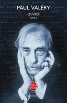 Oeuvres, Tome 2 by Paul Valéry
