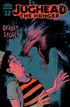 Jughead: The Hunger #12 by Frank Tieri