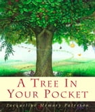 A Tree in Your Pocket by Jacqueline Memory Paterson