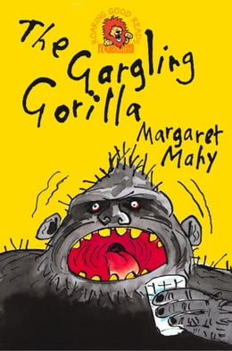 Book The Gargling Gorilla by Margaret Mahy