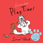 Play Time!: A Simon's Cat Book by Simon Tofield
