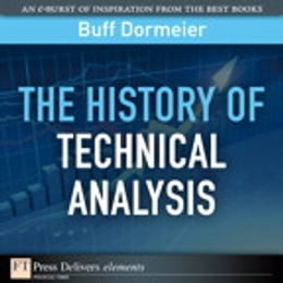 Book The History of Technical Analysis by Buff Dormeier