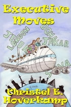 Executive Moves by Christel Hoverkamp