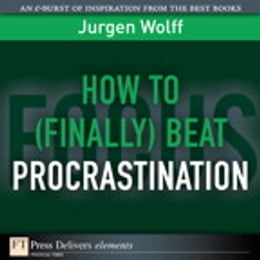 Book How to (Finally) Beat Procrastination by Jurgen Wolff