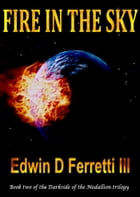 Fire in the Sky by Edwin D Ferretti III