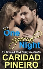 One Special Night: New Adult Erotic Romance Novella by Caridad Pineiro
