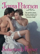 Seduction Is Forever by Jenna Petersen