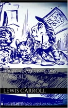 Logic Games by Lewis Carroll by Lewis Carroll