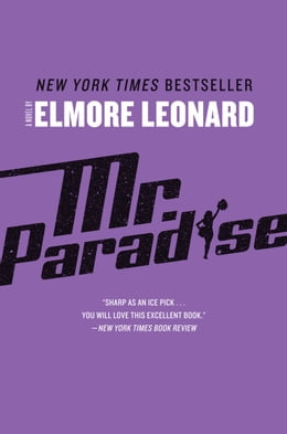 Book Mr. Paradise: A Novel by Elmore Leonard
