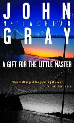 Book A Gift For The Little Master by John M. Gray