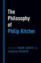 The Philosophy of Philip Kitcher by Mark Couch