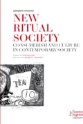 New Ritual Society. Consumerism and culture in contemporary society eed4d6f0-3326-4660-bc4f-0e9d72471d20