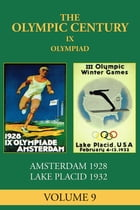 IX Olympiad: Amsterdam 1928, Lake Placid 1932 by George Russell