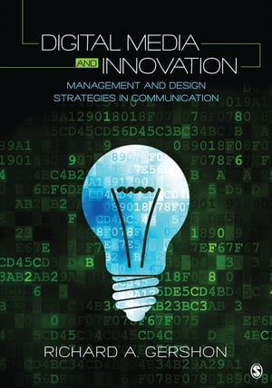 Digital Media and Innovation Management and Design Strategies in Communication