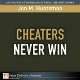 Book Cheaters Never Win by Jon Huntsman