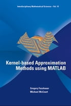 Kernel-based Approximation Methods using MATLAB by Gregory Fasshauer