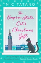 The Empire State Cat's Christmas Gift by Nic Tatano